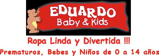 3f7aaf278 Venta mayorista y minorista de ropa para bebés y niños de 0 a 14 años.  Bienvenidos a. Eduardo Baby   Kids !